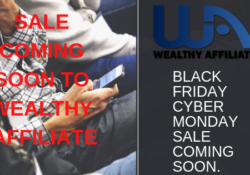 Black Friday Cyber Monday sale coming soon to Wealthy Affiliate.November 2018.