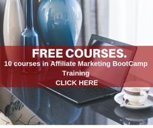 10 Free courses in Affiliate Marketing Bootcamp Training.
