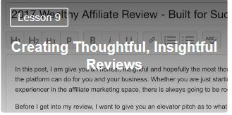 Creat thoughtful insightful reviews. Free course lesson 9 bootcamp training at Wealthy Affiliate.