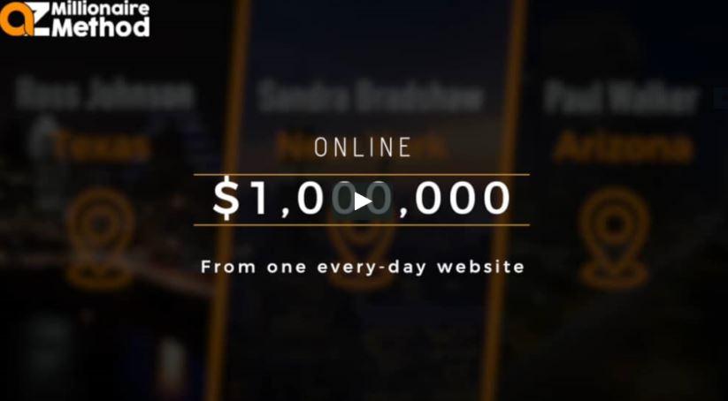 AZ MILLIONAIRE METHOD SCAM REVIEWED