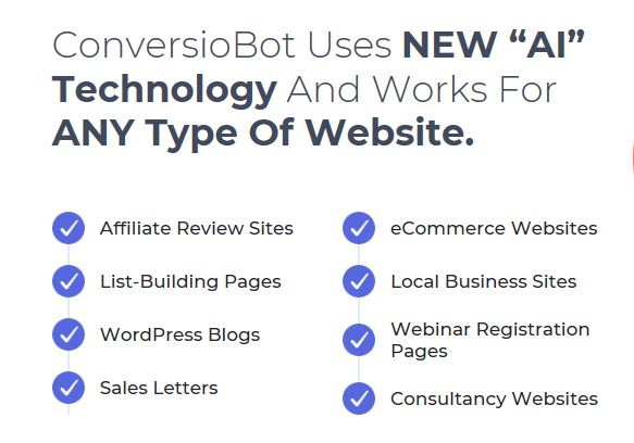 ConversioBot works with any kind of Website.