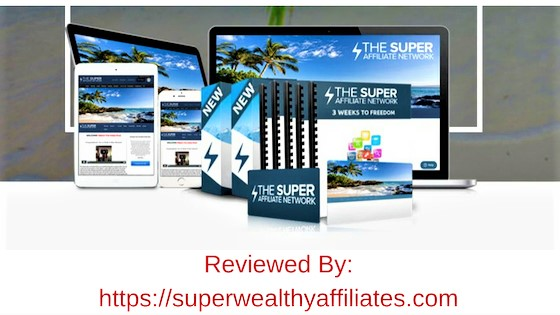 Super Affiliate Network Reviewed By superwealthyaffiliates