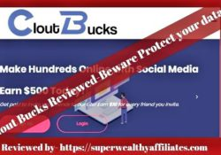 Clout Bucks Reviewed Beware Protect your data!