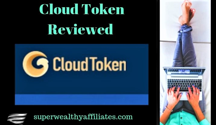 Cloud Token Reviewed By superwealthyaffiliates
