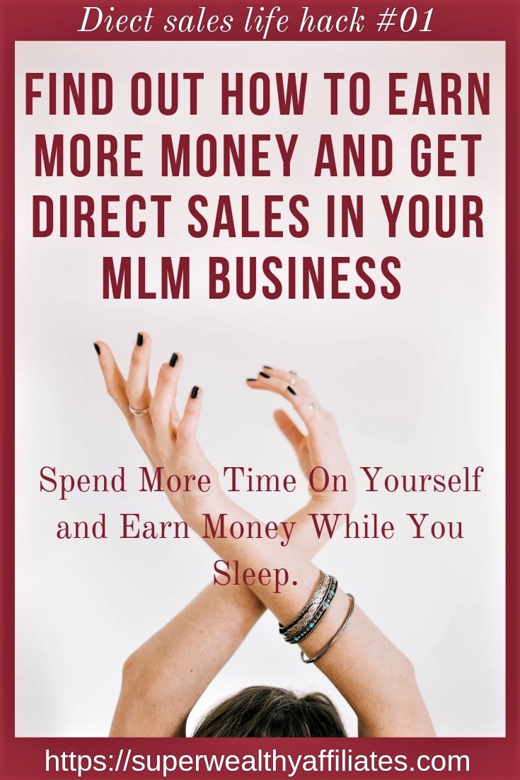How to make more money in Direct sales