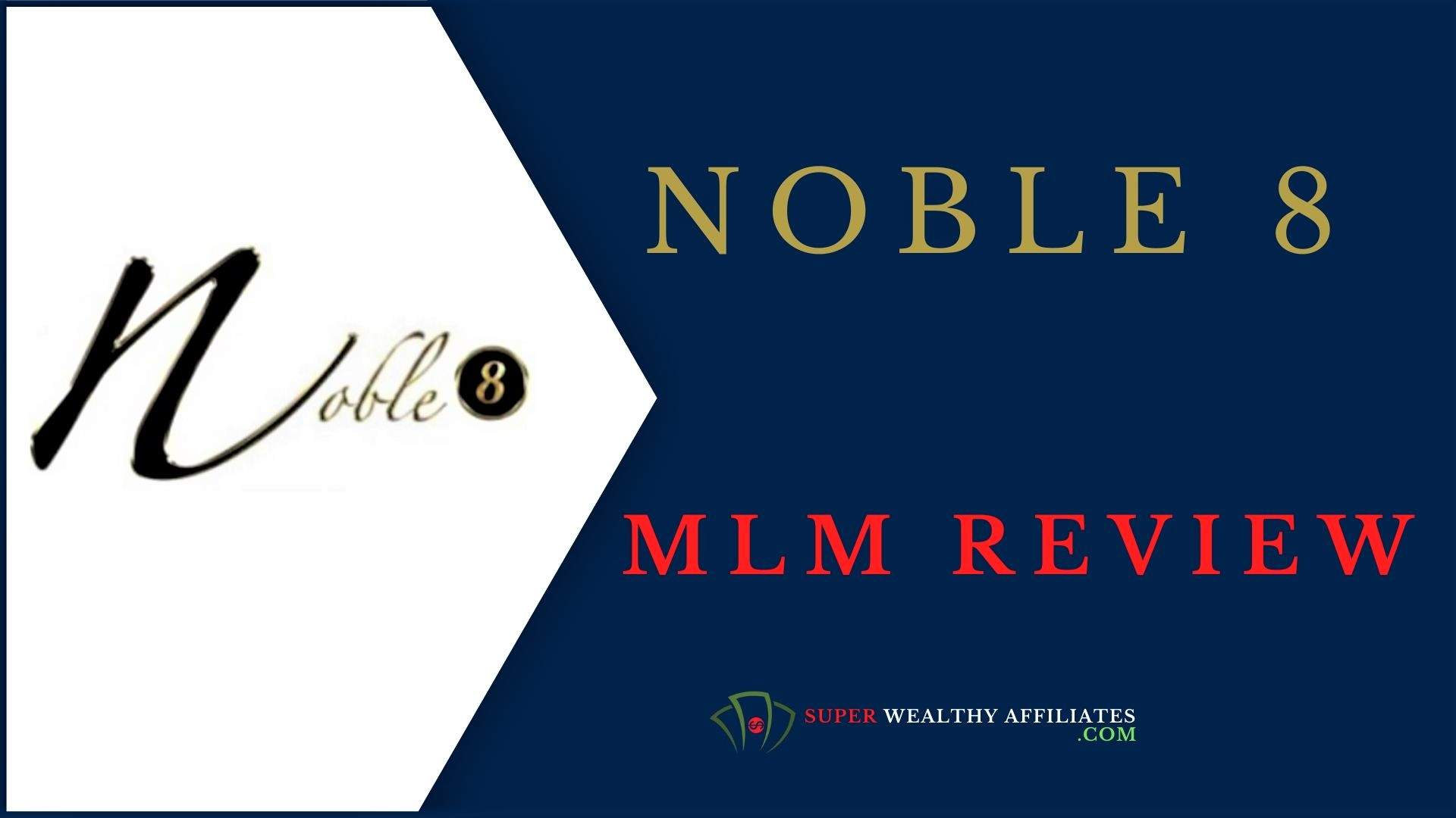 Super-Wealthy-Affiliates-noble-8-review