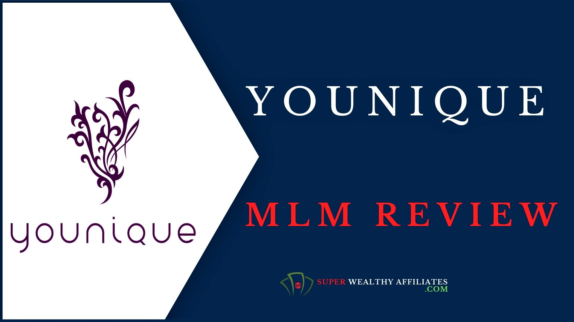 Super-wealthy-Affiliates-Younique-MLM-Review