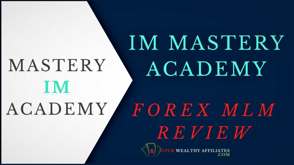 Super-Wealthy-Affiliates-IM-Mastery-Academy-Review