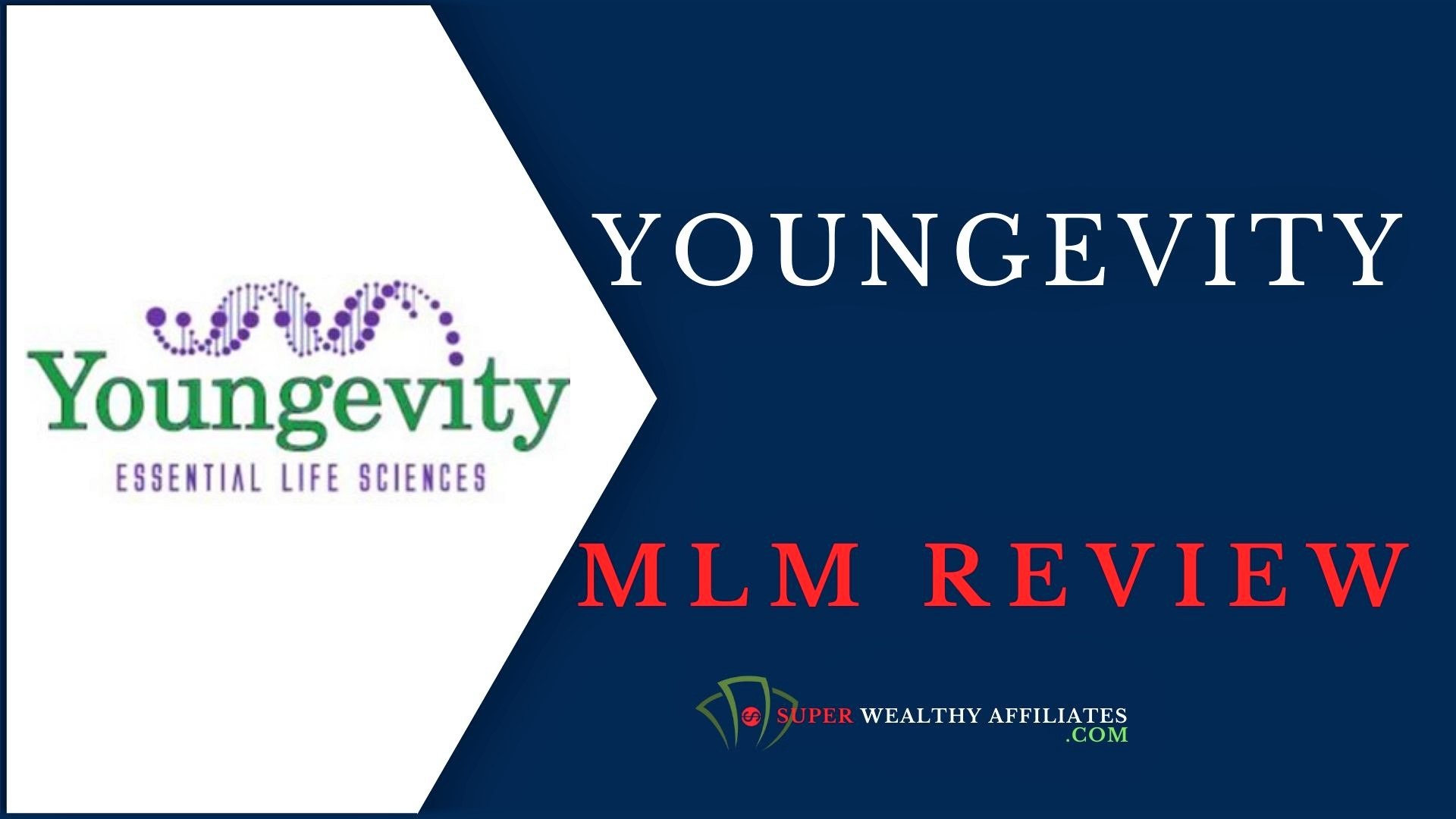 Super-Wealthy-Affiliates-Youngevity-Reviewed