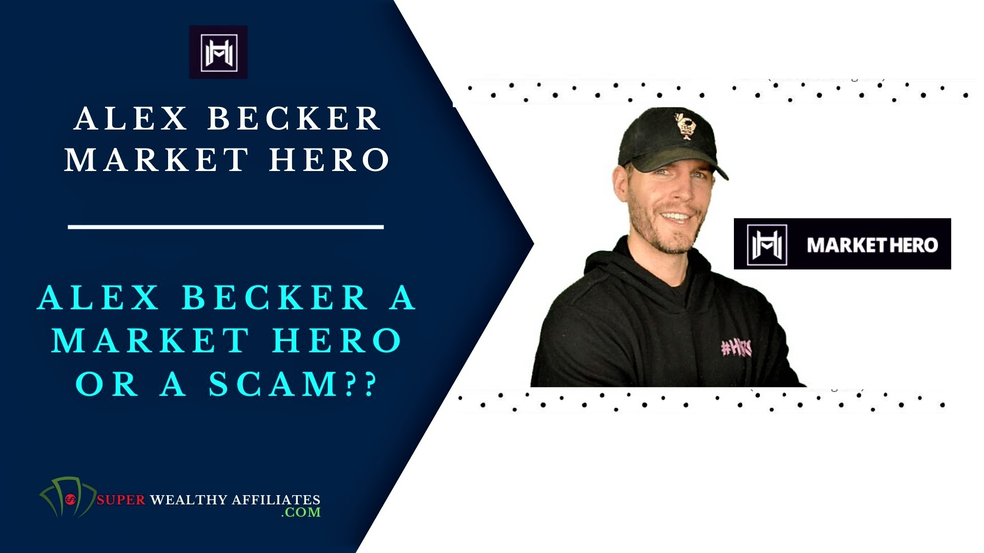 Alex-Becker-Market-Hero-Review.