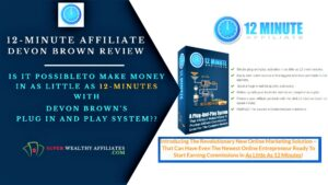 12-Minute-Affiliate-Devon-Brown-Review