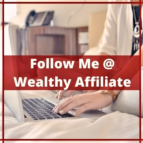 Follow-Me-@-Wealthy-Affiliate-
